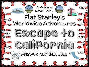Flat Stanley's Worldwide Adventures #12: Escape to California Novel Study