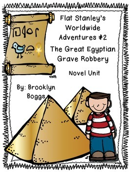 Flat Stanley's Worldwide Adventures #2: The Great Egyptian Grave Robbery (31 pg)