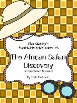 Flat Stanley's  Worldwide Adventures  #6   The African Safari  Discovery