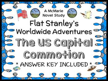 Flat Stanley's Worldwide Adventures #9: The US Capital Commotion Novel Study