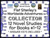 Flat Stanley's Worldwide Adventures COLLECTION : 12 Novel Studies