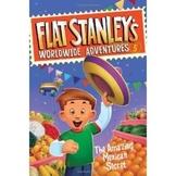 Flat Stanley's Worldwide Adventures -  Mexican Secret Comprehension Questions