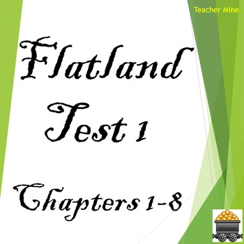Flatland Test 1 Chapters 1-8