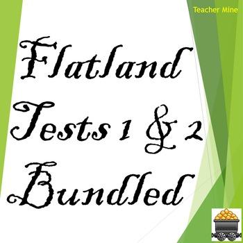 Flatland Tests 1 & 2 Bundled