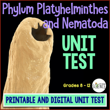 Flatworms and Roundworms (Platyhelminthes, Nematoda) TEST