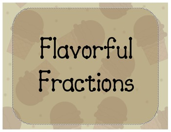 Flavorful Fractions!