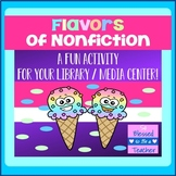 Flavors of Nonfiction - School Library Media Center Activity