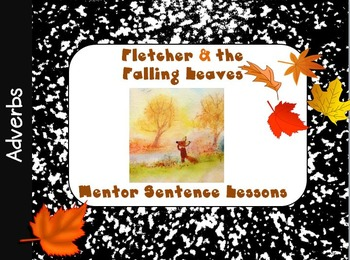 Fletcher and the Falling Leaves III Interactive Mentor Sentence PowerPoint