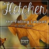 Fletcher and the Falling Leaves Mini Unit