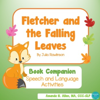 Fletcher and the Falling Leaves Speech and Language Book Companion