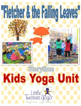 """""""Fletcher and the Falling Leaves"""" Storytime Kids Yoga Unit"""