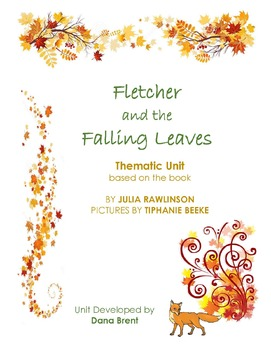 Fletcher and the Falling Leaves Unit