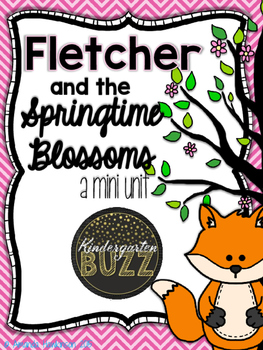 Fletcher and the Springtime Blossoms Mini Unit