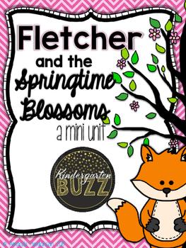 Fletcher and the Springtime Blossoms Mini Unit