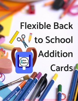 Flexible Back to School Addition Cards - Adapted Math Activity