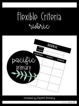 Flexible Criteria Rubric
