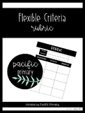 Flexible Criteria Rubric