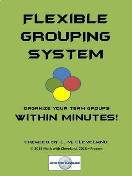 Flexible Grouping System