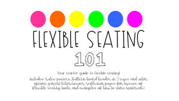 Flexible Seating 101: Your starter guide to flexible seating! *EDITABLE*