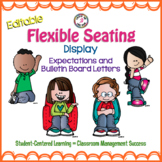 Flexible Seating Bulletin Board Letters *EDITABLE*