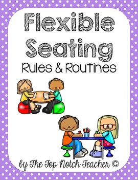Flexible Seating Rules & Expectations
