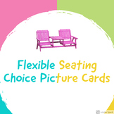 Flexible Seating Choice Picture Cards