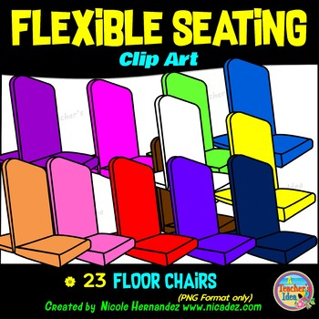 Flexible Seating Clip Art for Teachers - Floor Chairs