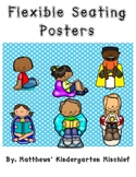 Flexible Seating:   Procedures and Choice Posters
