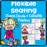 Flexible Seating- Editable Rules, Choice Cards & Posters