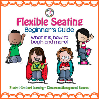 Flexible Seating Beginner's Guide