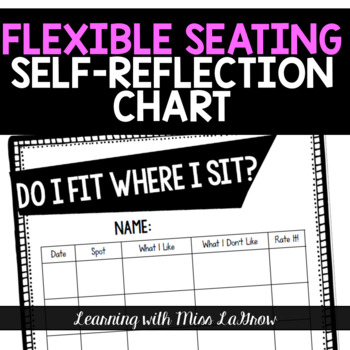 Flexible Seating Selection Reflection Table Chart Worksheet