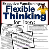 Flexible Thinking Activities for Teens: Perspectives, Comp