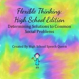 Flexible Thinking: High School Edition