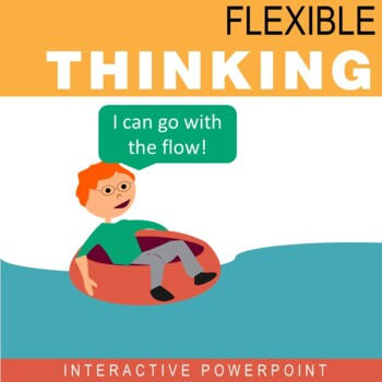 Flexible Thinking Interactive PowerPoint (Bonus Worksheet!)