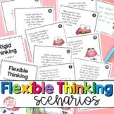 Flexible Thinking Scenarios