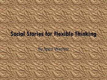 Flexible Thinking Social Stories