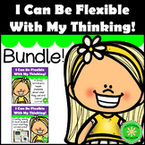 Flexible Thinking- What I Can and Cannot Control BUNDLE