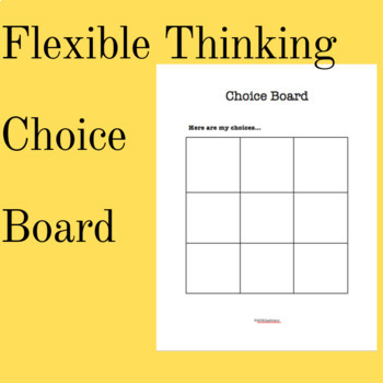 Flexible Thinking (blank) choices board