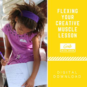 Flexing Your Creative Muscle Lesson - Teach Creativity and Have Fun!