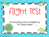 Flight Test: An Elementary Science Investigation About Planes and Movement