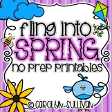 Fling Into Spring - NO PREP Printables! (Perfect for Subst