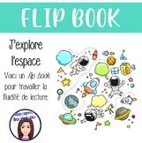 Flip Book: J'explore l'espace!