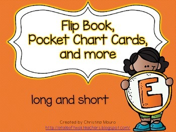 Flip Book, Pocket Chart Cards, and more - Long and Short E