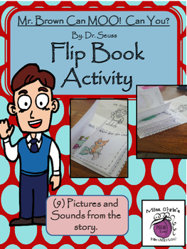 "Flip Book for ""Mr. Brown can Moo! Can you?"" by Seuss  Sight Words, Vocab FUN"