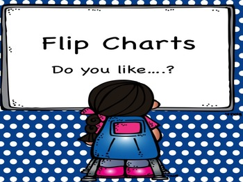 Flip Chart Do you like?