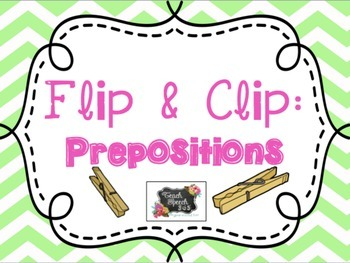Flip & Clip: Prepositions and Companion Activities