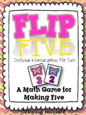 Flip Five! A Math Game for Making Five {Spring}