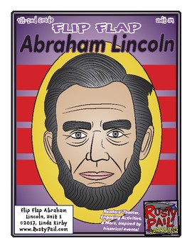 Flip-Flap's: Abraham Lincoln readers' theater (1st & 2nd Grades)