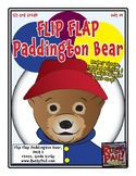 Flip-Flap's: Paddington Bear readers' theater (1st, 2nd, & 3rd Grades)