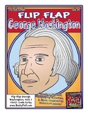 Flip-Flap's: President George Washington readers' theater (3rd-5th Grades)